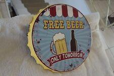 Shabby Blechschild Wandbild Kronkorken Free Beer Only Tomorrow 34x4cm Metall NEU