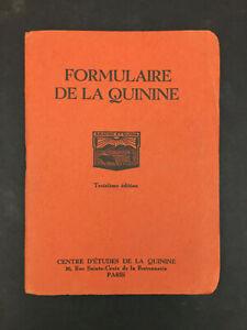 FORMULAIRE DE LA QUININE VERS 1950 55 PAGES
