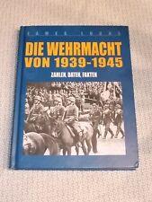 Die Wehrmacht von 1933-1945 , Zahlen,Daten,Fakten