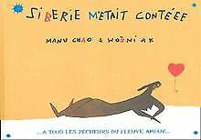 Sibérie M'était Contéee [CD + Buch] von Chao, Manu   Buch   Zustand gut