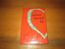 Nancy Huddleston Packer JEALOUS-HEARTED ME Signed First Edition