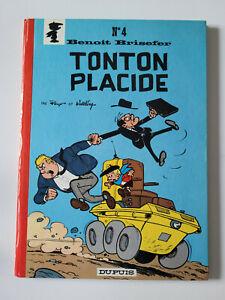 Benoit Brisefer - Tonton Placide - Tome 4 - EO - Neuf jamais lu