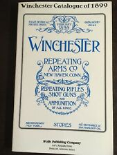 Winchester Catalogue Of 1899 Reprint Wolfe Publishing