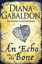 An Echo in the Bone by Diana Gabaldon (Paperback, 2010)