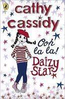Cassidy, Cathy, Daizy Star, Ooh La La!, Very Good Book