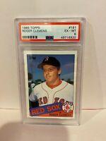 1985 Topps Roger Clemens Boston Red Sox HOF Baseball Rookie Card PSA EX-MT 6