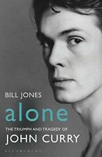 Alone: The Triumph et tragédie de John Curry par Bill Jones LIVRE DE POCHE 97