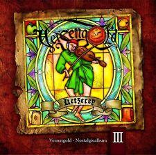 VERSENGOLD Ketzerey (Nostalgiealbum 2008) CD 2014