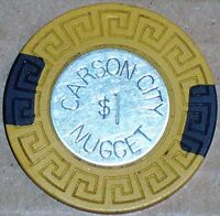 Old $1 CARSON CITY NUGGET Casino Poker Chip Vintage Antique Large Key Mold NV