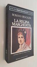 LA REGINA MARGHERITA donna trono d'Italia Romano Bracalini BUR biografie 1985