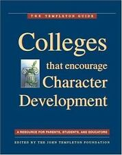 Colleges That Encourage Character Development: A Resource for Parents, Students,