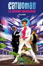 CATWOMAN  LE GRAND BRAQUAGE      SEMIC BOOKS
