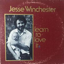JESSE WINCHESTER Learn To Love It 1974 (Vinyl LP)