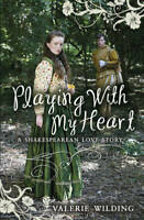 Playing With My Heart (My Love Story), Wilding, Valerie, New, Book