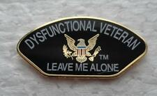Dysfunctional Veteran - Leave Me Alone  - Pin