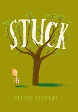 Stuck by Oliver Jeffers c2011, NEW Hardcover