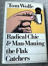 Radical Chic & Mau-Mauing The Flak Catchers-Tom Wolfe Signed-Early Book 1970 1st