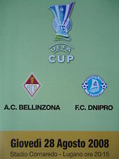 Programm UEFA Cup 2008/09 AC Bellinzona - Dnipro Dnipropetrovsk in Lugano