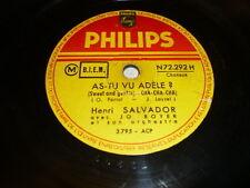 HENRI SALVADOR 78 TOURS RPM FRANCE AS-TU VU ADELE