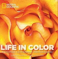 Life in Color: National Geographic Photographs National Geographic Collectors S