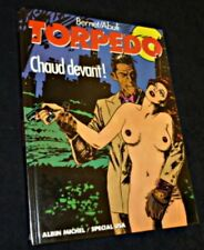 Torpedo, chaud devant !