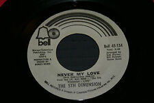 """THE 5TH DIMENSION A Love Like Ours / Never My Love 7"""" 45 oop vg+/vg TO vg+ Vinyl"""