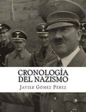 Cronología Del Nazismo by Javier Gómez Pérez (2015, Paperback)
