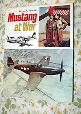 MUSTANG AT WAR BY ROGER A. FREEMAN HARDCOVER