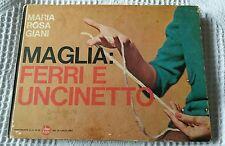 MAGLIA: FERRI E UNCINETTO, Maria Rosa Giani, luglio 1964