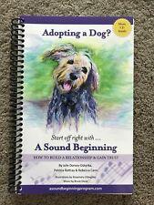 Adopting a Dog? - A Sound Beginning