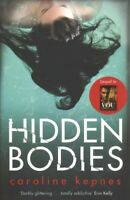Hidden Bodies : The Sequel to Netflix Smash Hit You, Paperback by Kepnes, Car...
