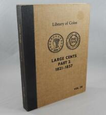 Vintage Library of Coins Large Cents 1821-1857 Part 2 Vol 38 Album B0115
