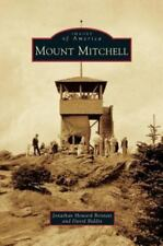 Mount Mitchell by Jonathan Howard Bennett and David Biddix (2015)
