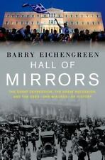 Hall of Mirrors: The Great Depression, the Great Recession, and the Uses-and Mis