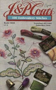 100  Embroidery Stitches - J&P Coats