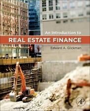 An Introduction to Real Estate Finance by Edward Glickman (2013, Hardcover)