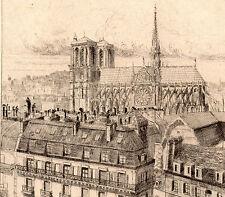 CATHÉDRALE NOTRE DAME PARIS les toits EAU FORTE circa 1870