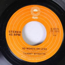 Country 45 Tammy Wynette - 50 Words Or Less / Womanhood On Epic