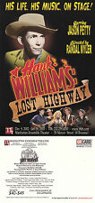 HANK WILLIAMS LOST HIGHWAY THE MUSICAL UNUSED COLOUR POSTCARD (a)