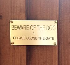 Engraved Beware Of The Dog Sign & Please Close The Gate Sign (Brass Plaque)