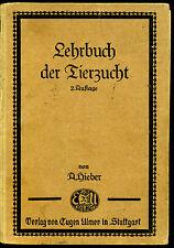 Tierzucht--1929 --Lehrbuch der Tierzucht--A.Hieber--