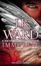 Immortal: A Novel Of The Fallen Angels: By J.R. Ward