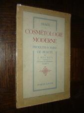 TRAITE DE COSMETOLOGIE MODERNE - Produits & soins de Beauté - J. Michel