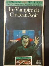 LDVELH Le Vampire du Chateau Noir livre dont vous êtes héros Défis Fantastiques