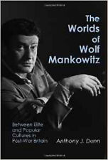 The Worlds of Wolf Mankowitz: Between Elite and Popular Cultures in Post-war Bri