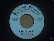 northern soul  THE C.O.D.'S  Pretty Baby  KELLMAC 1005   M-  Listen!!