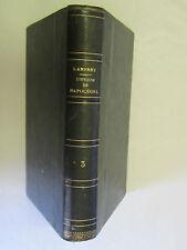 """Lanfrey """"Histoire de Napoléon Ier"""" T 3 / Charpentier Libraire Editeur 1868"""