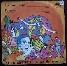 Alceo Guatelli E la Sua Fisarmonica – Kriminal Tango 45 giri   VG+