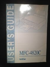 BROTHER MFC-4820C USER'S GUIDE and CD INSTALL DISC