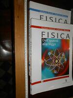 LIBRO : FISICA- Dall'ipotesi alla legge - Volumi A + B